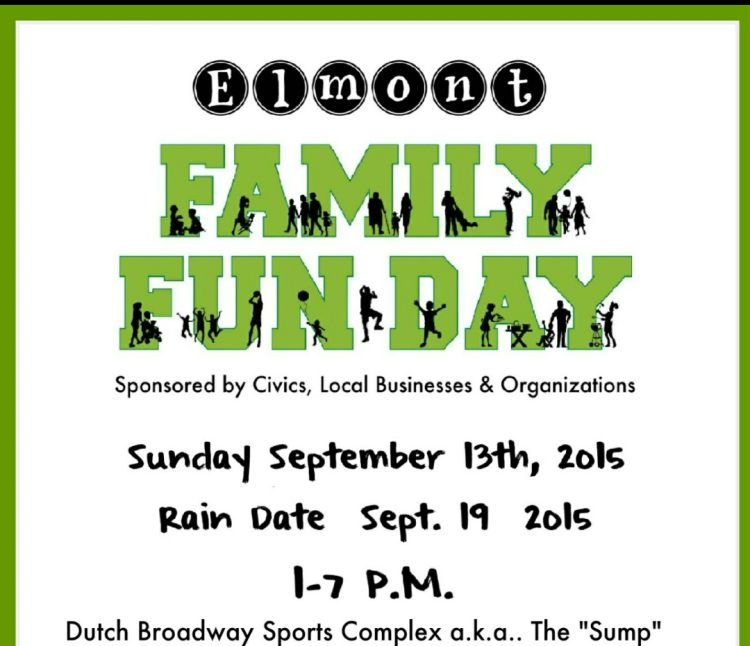 We are excited to announce The First Annual Elmont Family Fun Day, Sunday Sept. 13th at Dutch Broadway Sports Complex in Elmont.